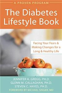 Diabetes Lifestyle Book: Facing Your Fears and Making Changes for a Long and Healthy Life download epub