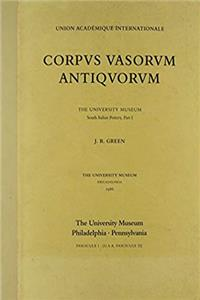 Corpus Vasorum Antiquorum I: The South Italian Pottery, Part I (University Museum Monographs) download epub