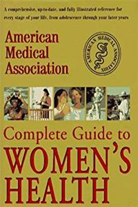 American Medical Association Complete Guide to Women's Health download epub