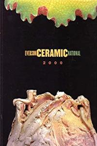 Everson Ceramic National 2000: The 30th Ceramic National Exhibition download epub