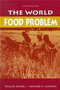 The World Food Problem: Tackling the Causes of Undernutrition in the Third World download epub