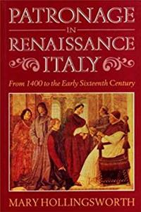 Patronage in Renaissance Italy: From 1400 to the early sixteenth century download epub