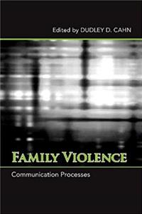 Family Violence: Communication Processes (SUNY series in Communication Studies) download epub