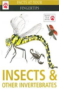 Insects and Other Invertebrates (Facts at Your Fingertips) download epub