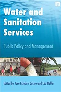 Water and Sanitation Services: Public Policy and Management download epub
