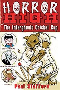 The Interghouls Cricket Cup (Horror High) download epub