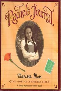 Rachel's journal: The story of a pioneer girl (A Young American voices book) download epub
