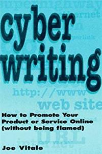 Cyber Writing: How to Promote Your Product or Service Online (Without Being Flamed) download epub