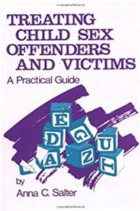 SALTER: TREATING CHILD SEX OFFENDERS AND VICTIMS (P): A Practical Guide download epub