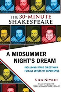 A Midsummer Night's Dream: The 30-Minute Shakespeare download epub