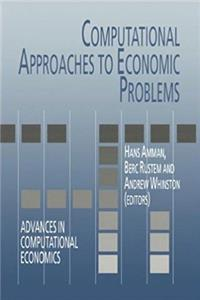 Computational Approaches to Economic Problems (Advances in Computational Economics) download epub