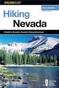Hiking Nevada, 2nd: A Guide to Nevada's Greatest Hiking Adventures (State Hiking Guides Series) download epub