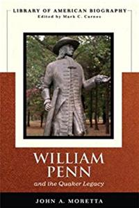 William Penn and the Quaker Legacy (Library of American Biography Series) download epub