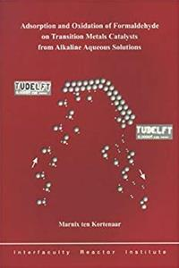 Adsorption and Oxidation of Formaldehyde on Transition Metals Catalysts from Alkaline Acqueous Solutions download epub