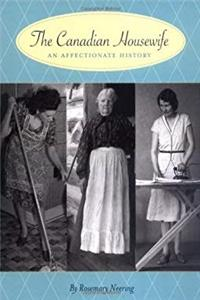 The Canadian Housewife: An Affectionate History download epub