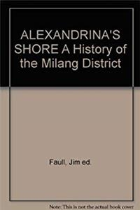 ALEXANDRINA'S SHORE A History of the Milang District download epub