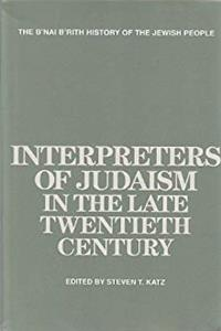 Interpreters of Judaism in the Late Twentieth Century (The B'Nai B'Rith History of the Jewish People) download epub