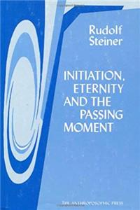 Initiation, Eternity, and the Passing Moment download epub