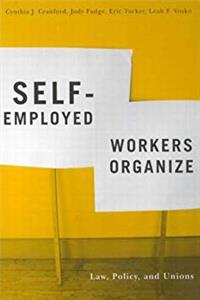 Self-Employed Workers Organize: Law, Policy, and Unions download epub