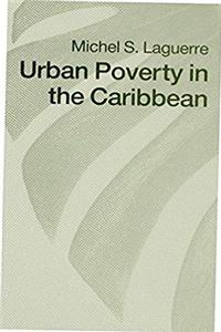 Urban Poverty in the Caribbean: French Martinique as a Social Laboratory download epub