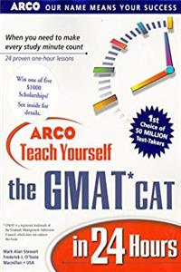 Arco Teach Yourself the Gmat Cat in 24 Hours (Arcos Teach Yourself in 24 Hours Series) download epub