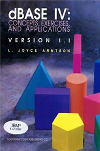 dBASE IV: Concepts, exercises, and applications, version 1.1 download epub