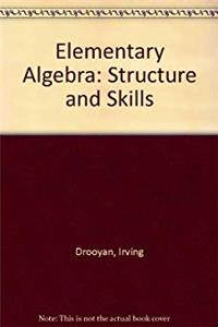 Elementary Algebra: Structure and Skills download epub