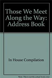 Those We Meet Along the Way: Address Book download epub