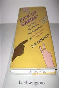 Pick-Up Games: The Rules, the Players, the Equipment download epub