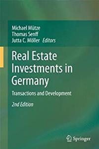Real Estate Investments in Germany: Transactions and Development download epub