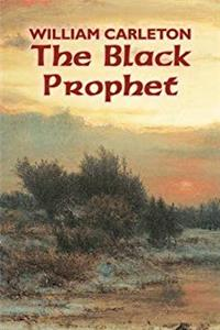 The Black Prophet by William Carleton, Fiction, Classics, Literary download epub