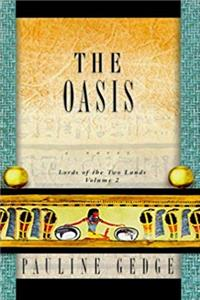 The Oasis (Lords of the Two Lands, Vol. 2) download epub