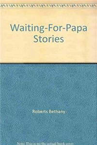 Waiting-for-papa stories download epub