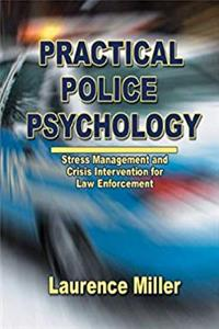 Practical Police Psychology: Stress Management And Crisis Intervention for Law Enforcement download epub