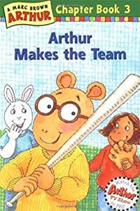 Arthur Makes the Team: A Marc Brown Arthur Chapter Book 3 (Arthur Chapter Books) download epub