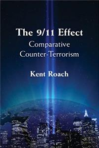 The 9/11 Effect: Comparative Counter-Terrorism download epub