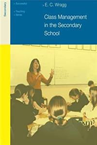 Class Management in the Secondary School (Successful Teaching Series) download epub