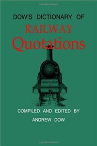 Dow's Dictionary of Railway Quotations download epub