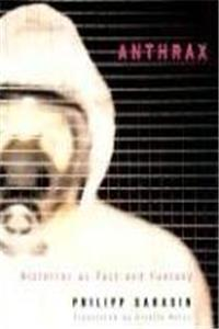 Anthrax: Bioterror as Fact and Fantasy download epub