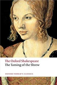 The Taming of the Shrew: The Oxford Shakespeare (Oxford World's Classics) download epub