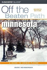 Minnesota Off the Beaten Path, 7th (Off the Beaten Path Series) download epub