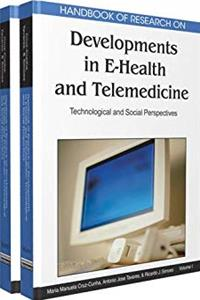 Handbook of Research on Developments in E-health and Telemedicine: Technological and Social Perspectives download epub