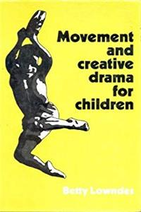 Movement and Creative Drama for Children download epub