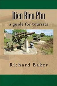 Dien Bien Phu: a guide for tourists download epub