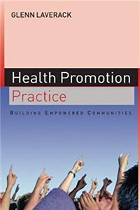 Health Promotion Practice: Building Empowered Communities download epub