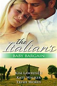 The The Italian's Baby Bargain: The Italian's Baby Bargain Italian Collection (Mills & Boon Special Releases) download epub