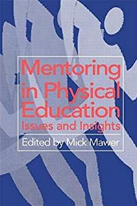 Mentoring in Physical Education: Issues and Insights download epub