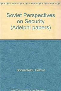 Soviet Perspectives on Security (Adelphi papers) download epub