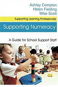 Supporting Numeracy (Supporting Learning Professionally Series) download epub