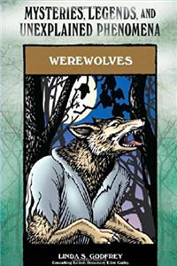 Werewolves (Mysteries, Legends, and Unexplained Phenomena) download epub